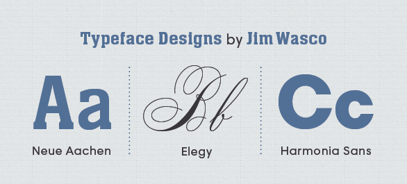 Jim Wasco Typeface Designs