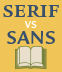 Serif Vs. Sans for Text in Print
